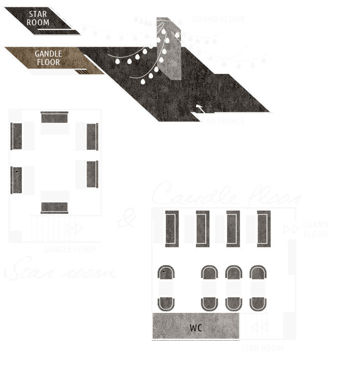 CANDLE FLOOR & STAR ROOM